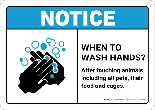 Notice: Wash Hands After Touching Animals ANSI Landscape - Wall Sign