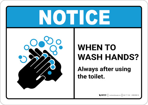 Notice: Wash Hands Always After Using Toilet ANSI Landscape - Wall Sign