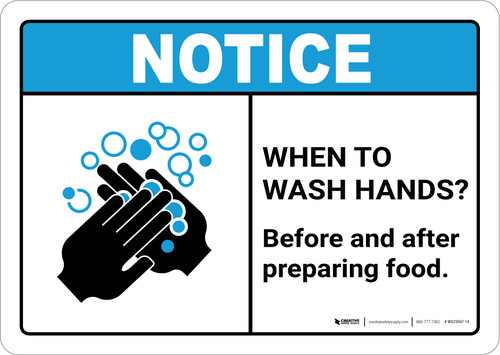 Notice: Wash Hands Before Preparing Food ANSI Landscape - Wall Sign