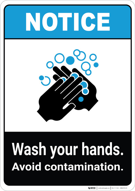 Notice: Wash Hands Avoid Contamination ANSI Portrait - Wall Sign