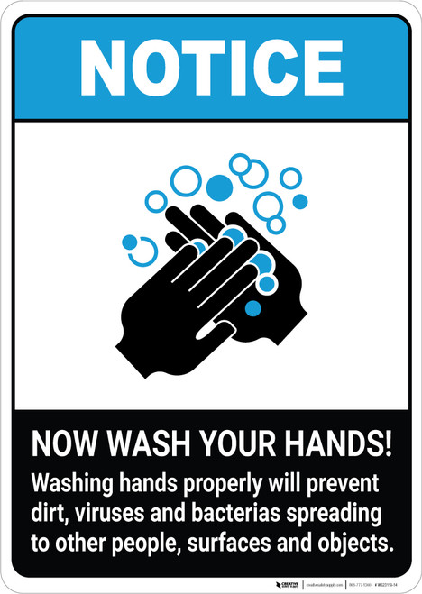 Notice: Washing Hands Properly Will Prevent Dirt ANSI Portrait - Wall Sign