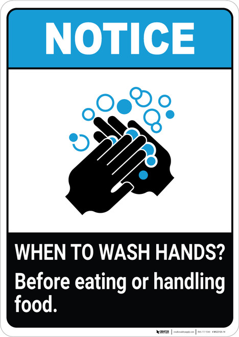 Notice: Wash Hands Before Handling Food ANSI Portrait - Wall Sign