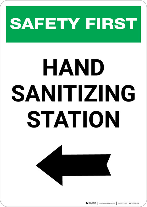 Safety First: Hand Sanitizing Station Left with Arrow Portrait  - Wall Sign