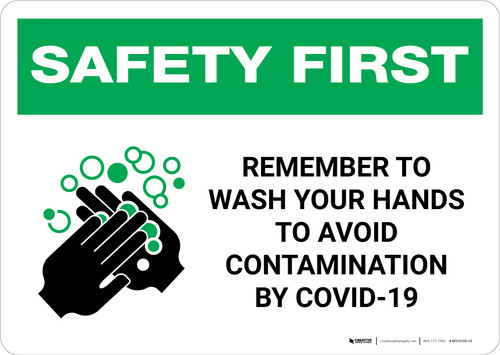 Safety First: Remember To Wash Your Hands Avoid COVID-19 Landscape - Wall Sign