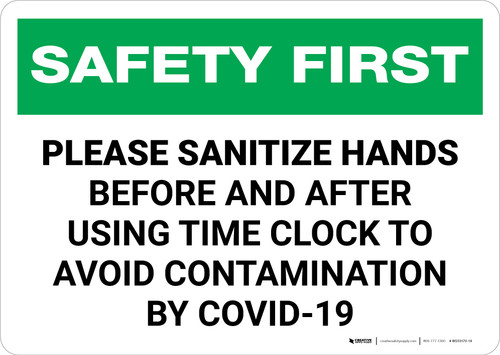 Safety First: Sanitize Hands Before & After Using Time Clock COVID-19 Landscape - Wall Sign