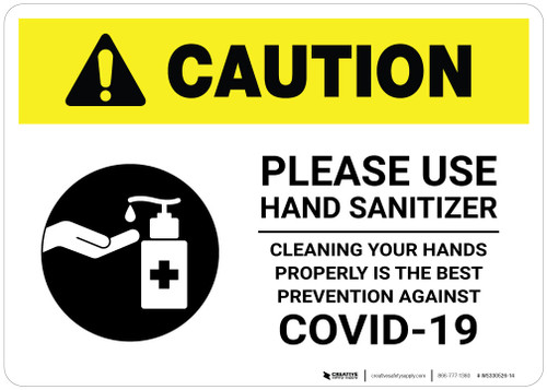 Caution: Cleaning Your Hands Properly is The Best Prevention Against Covid-19 Landscape - Wall Sign