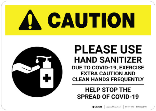 Caution: Exercise Extra Caution and Clean Hands Frequently - Stop Covid-19 Landscape - Wall Sign