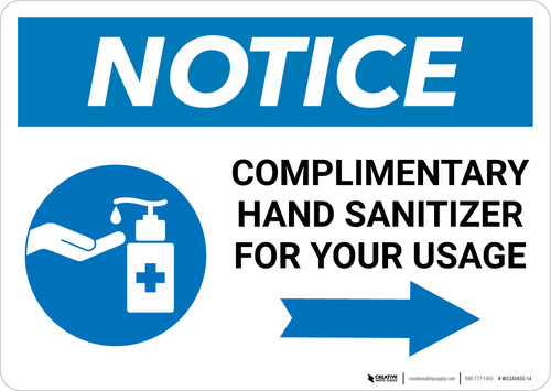Notice: Complimentary Hand Sanitizer For Your Usage - Right Arrow Landscape - Wall Sign