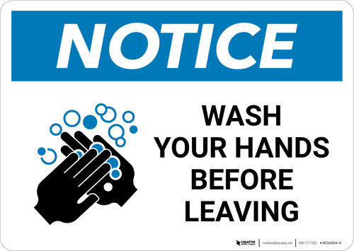 Notice: Wash Your Hands Before Leaving Landscape - Wall Sign