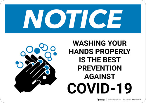 Notice: Washing Your Hands Properly Landscape - Wall Sign