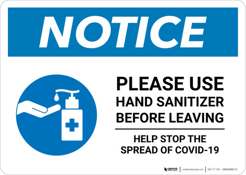 Notice: Please Use Hand Sanitizer Before Leaving Stop the Spread of Covid-19 Landscape - Wall Sign