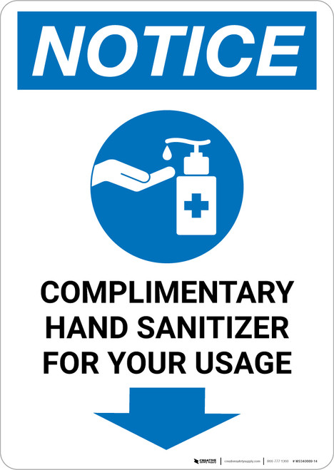 Notice: Complimentary Hand Sanitizer For Your Usage Down Arrow Portrait - Wall Sign
