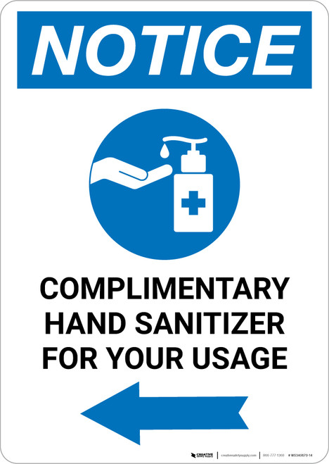 Notice: Complimentary Hand Sanitizer For Your Usage Left Arrow Portrait - Wall Sign