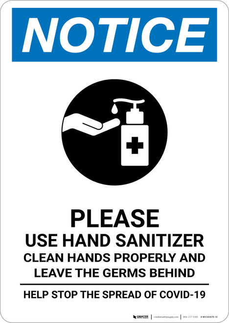 Notice: Leave Germs Behind Use Hand Sanitizer Portrait - Wall Sign