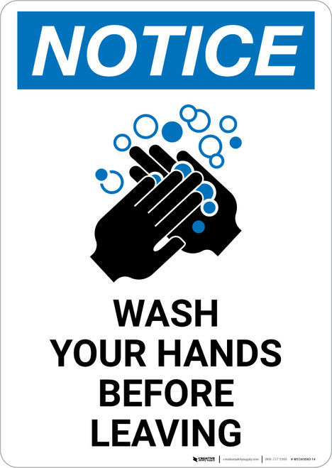 Notice: Wash Your Hands Before Leaving Portrait - Wall Sign