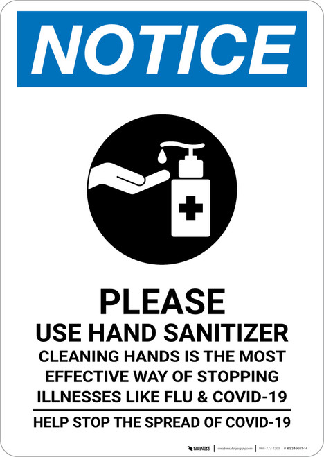 Notice: Please Use Hand Sanitizer Clean Hands Stop The Spread Portrait - Wall Sign