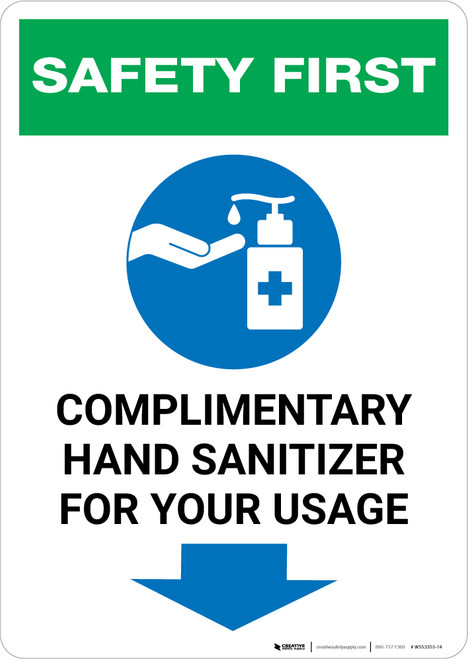 Safety First: Complimentary Hand Sanitizer For Your Usage - Down Arrow Portrait - Wall Sign
