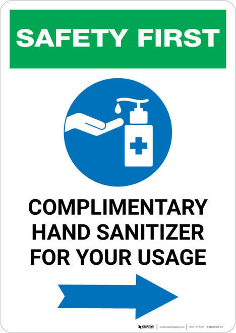 Safety First: Complimentary Hand Sanitizer For Your Usage - Right Arrow Portrait - Wall Sign