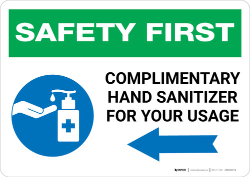 Safety First: Complimentary Hand Sanitizer For Your Usage - Left Arrow Landscape - Wall Sign