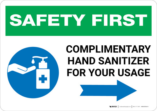 Safety First: Complimentary Hand Sanitizer For Your Usage - Right Arrow Landscape - Wall Sign