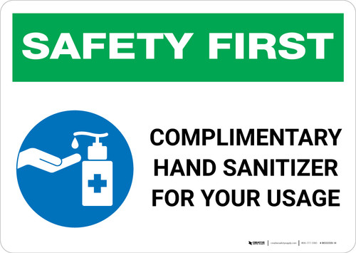 Safety First: Complimentary Hand Sanitizer For Your Usage Landscape - Wall Sign