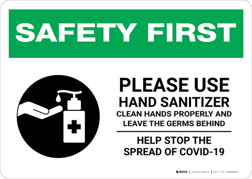 Safety First: Please Use Hand Sanitizer and Leave Germs Behind Landscape - Wall Sign