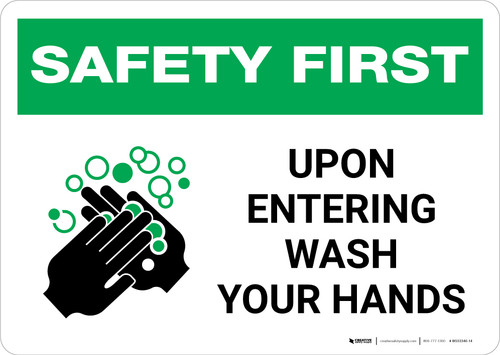 Safety First: Upon Entering Wash Your Hands Landscape - Wall Sign