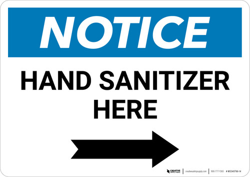 Notice: Hand Sanitizer Here Right Arrow Landscape - Wall Sign