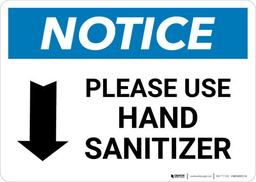 Notice: Please Use Hand Sanitizer Down Arrow Landscape - Wall Sign