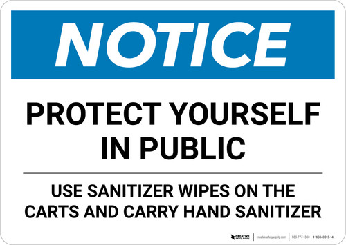 Notice: Protect Yourself in Public - Use Sanitizer Wipes on Carts Landscape - Wall Sign