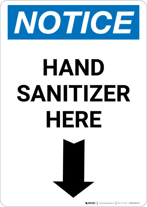 Notice: Hand Sanitizer Here Down Arrow Portrait - Wall Sign
