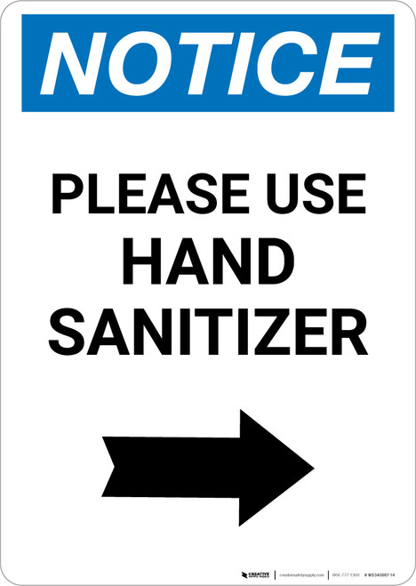 Notice: Please Use Hand Sanitizer Right Arrow Portrait - Wall Sign