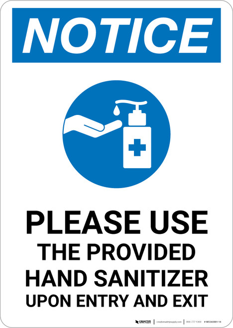 Notice: Please Use Provided Sanitizer Upon Entry and Exit with Icon Portrait - Wall Sign