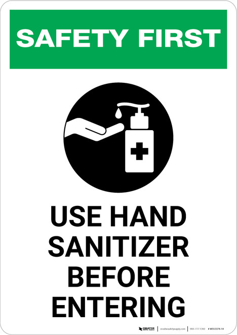 Safety First: Use Hand Sanitizer Before Entering with Icon Portrait - Wall Sign