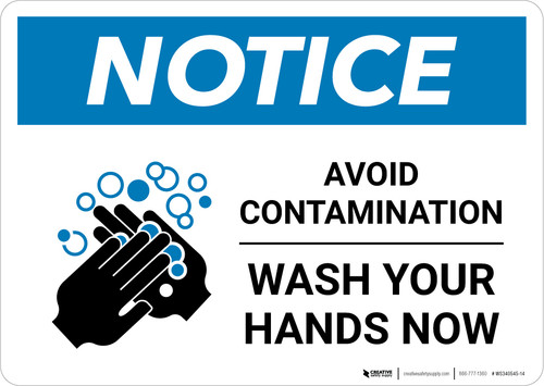 Notice: Avoid Contamination - Wash Your Hands Now Landscape - Wall Sign