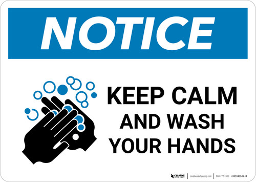 Notice: Keep Calm And Wash Your Hands Landscape - Wall Sign