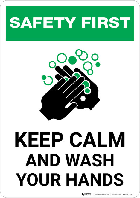 Safety First: Keep Calm And Wash Your Hands Portrait - Wall Sign