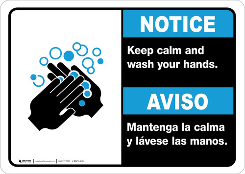 Notice: Keep Calm and Wash Your Hands Bilingual with Icon ANSI Landscape - Wall Sign