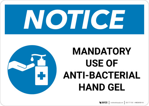 Notice: Mandatory Use Of Anti-Bacterial Hand Gel with Icon Landscape - Wall Sign