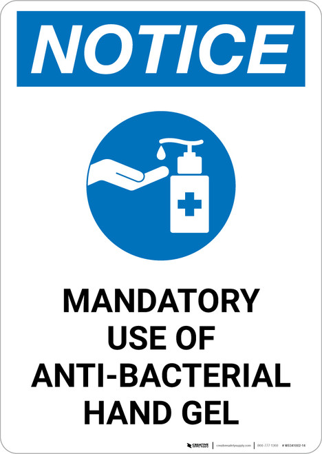 Notice: Mandatory Use Of Anti-Bacterial Hand Gel with Icon Portrait - Wall Sign