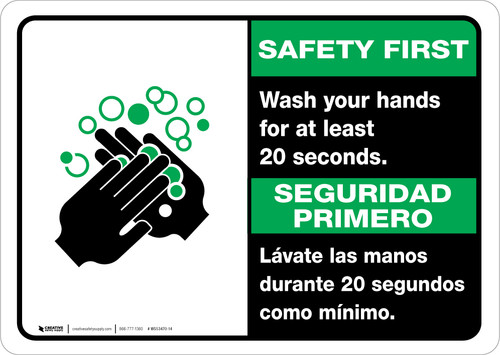 Safety First: Wash Your Hands For At Least 20 Seconds Bilingual with Icon Landscape - Wall Sign