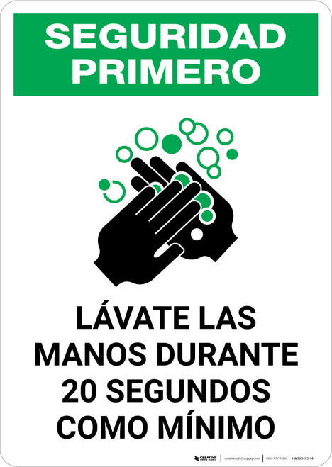 Safety First: Wash Your Hands For At Least 20 Seconds Spanish with Icon Portrait - Wall Sign
