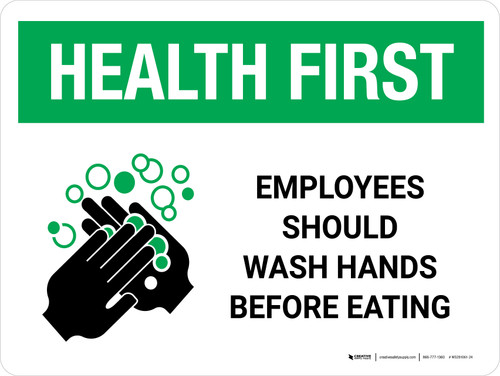 Health First Employees Should Wash Hands Before Eating with Icon Landscape - Wall Sign
