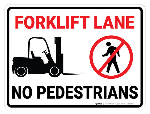 Forklift Lane No Pedestrians - Floor Marking Sign