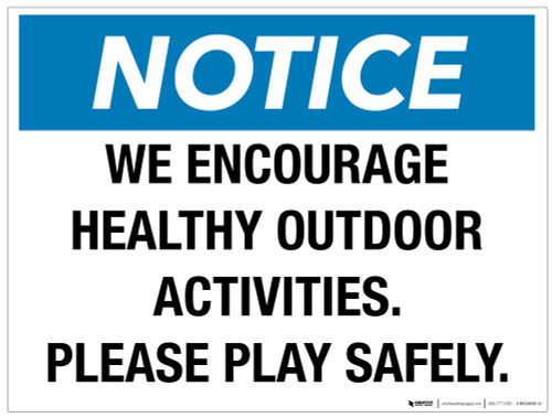 Notice - Healthy Activity Encouraged - Wall Sign