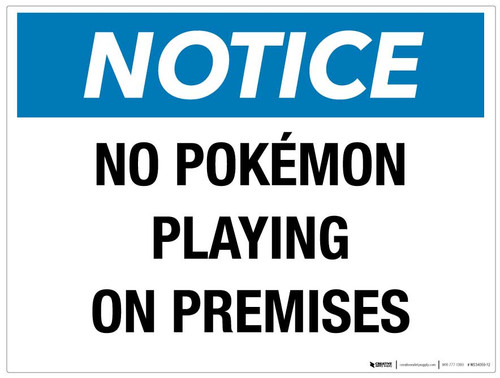 Notice - No Pokémon Playing on Premises - Wall Sign