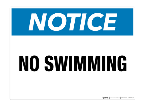 Notice: No Swimming - Wall Sign