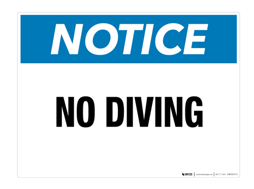 Notice: No Diving - Wall Sign