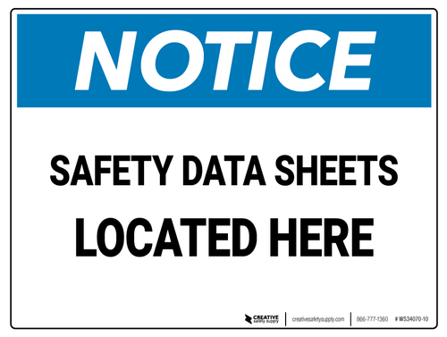 Notice: Safety Data Sheets Located Here – Wall Sign