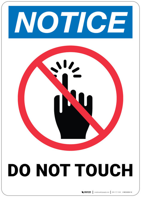 Notice: Do Not Touch - Wall Sign